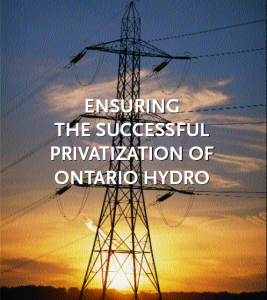 "Image of a transformer with the words ""ensuring successful privatization of Ontario Hydro"""