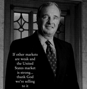 If other markets are weak and the United States market is strong... thank God we're selling to it